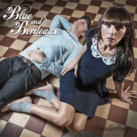 Blue and Bordeux – Wanderlings