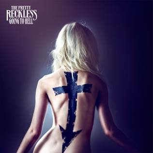 THE PRETTY RECKLESS – Release new album 'Going to Hell' March 17th