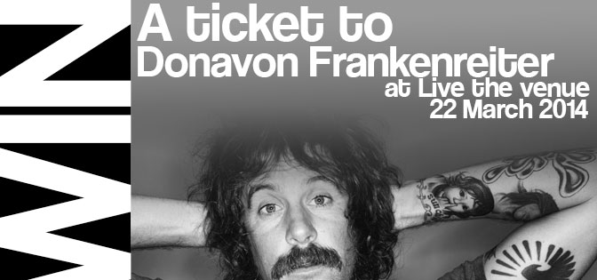 Donavon Frankenreiter – Durban Ticket Give Away