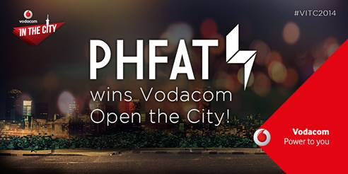 YOU VOTED! YOU CHOSE! PHFAT WILL OPEN VODACOM IN THE CITY