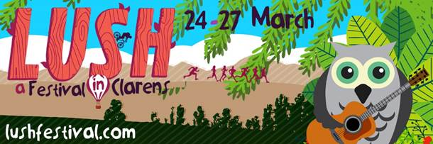 MORE ARTISTS ANNOUNCED FOR LUSH FESTIVAL IN CLARENS OVER EASTER WEEKEND