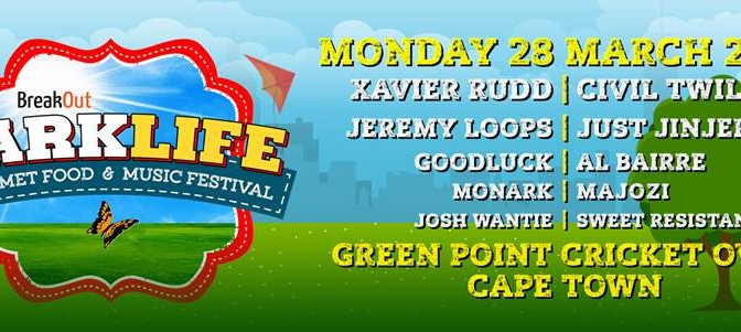 Parklife Festival Returns To Cape Town Headlined by Xavier Rudd and Civil Twilight