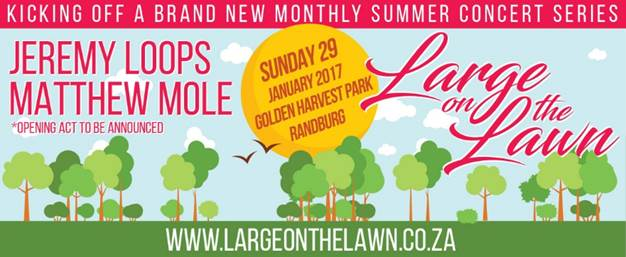 Large On The Lawn – Johannesburg's New Summer Concert Series