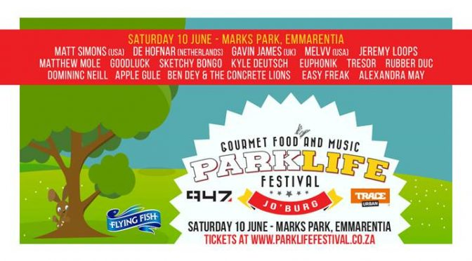 Line-Up Announced For Parklife Festival in Johannesburg on Saturday 10 June